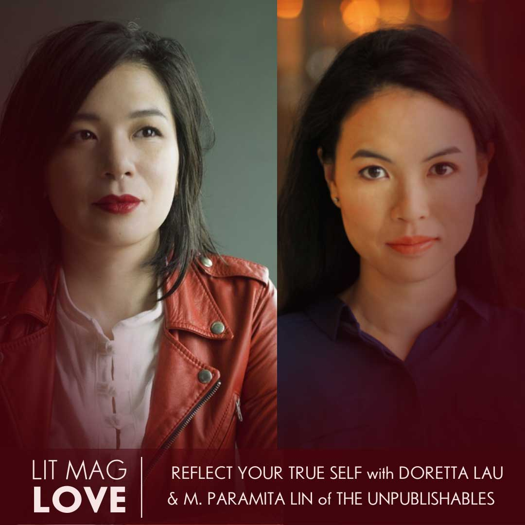37 // The Unpublishables—Reflect Your True Self with M. Paramita Lin and Doretta Lau