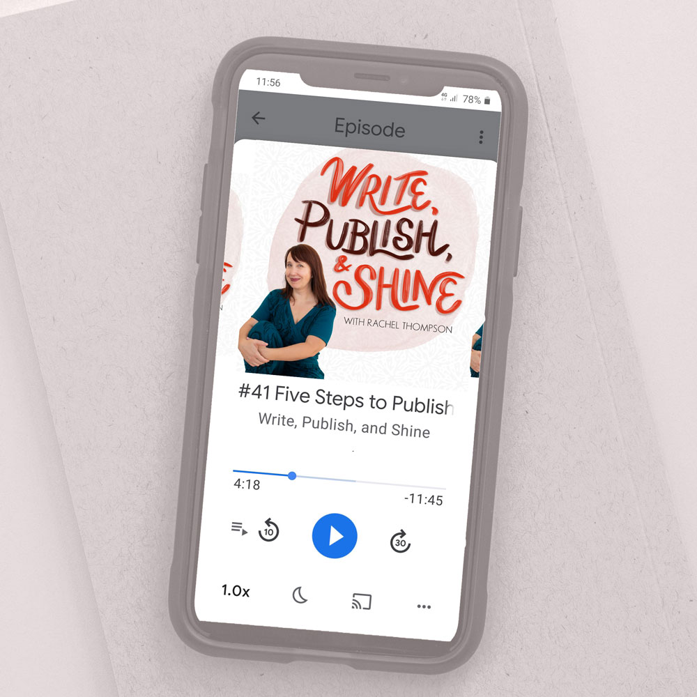 Write, Publish, Shine Podcast playing on a phone