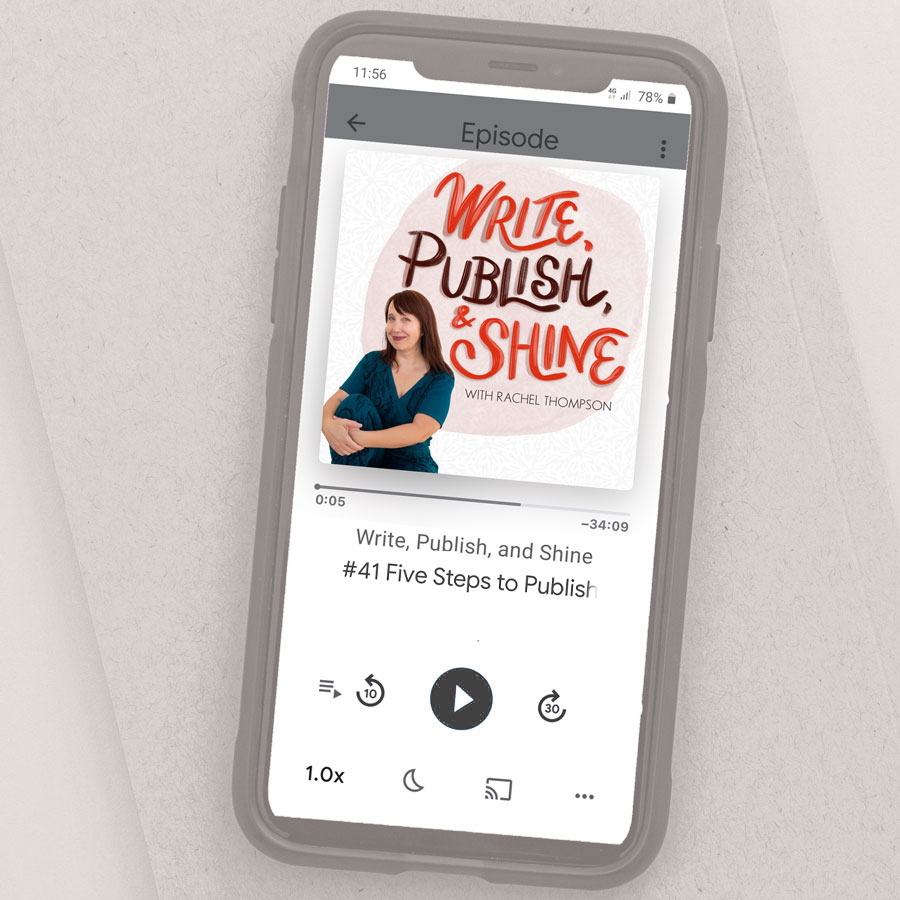 Write, Publish, and Shine podcast played on a phone